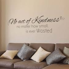 No Act Of Kindness Designer Christian Wall Art Decal