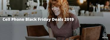 cell phone black friday deals 2019