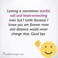 emotional goodbye quotes and farewell sayings the right messages