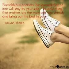 friendship is priceless quotes writings by aaliyah
