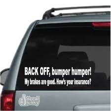 Back Off Bumper Humper Car Decals Stickers Decal Junky
