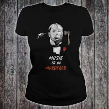 Official Music To Be Murdered by Hitchcock & Shady Shirt, hoodie ...
