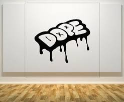 Dope Quote Motto Saying Wall Art Decal Sticker Picture Poster Ebay