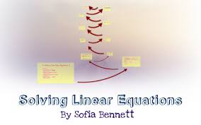 Solving Linear Equations by sofia bennett on Prezi Next