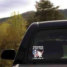 Freedom Is Not Free I Paid For It Clear Sticker Veterans Nation