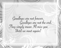 goodbyes are not forever farewell quotes goodbye quotes funny