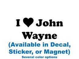 I Heart John Wayne Etsy