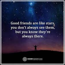 good friends are like stars good friends are like stars star