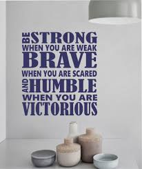Motivational Sports Wall Decal Be Strong Be Brave Vinyl Wall Lettering Letter Wall Love And Laughter Quotes