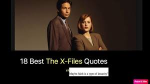 best the x files quotes nsf music magazine