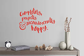 Amazon Com 33 X24 Completely Perfectly And Incandescently Happy Jane Austen Pride And Prejudice Wall Decal Sticker Art Mural Home Decor Home Kitchen