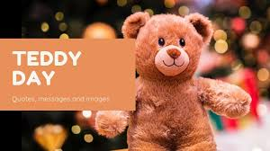 Teddy Day 2019: Messages, quotes, and images - Information News