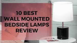 10 best wall mounted bedside lamp