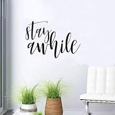 Amazon Com Stay Awhile Black Decal Sticker Entryway Decal Foyer Decal Dining Room Family Quote Peal And Stick Door Welcome Family Guests Black White Green Red Teal Traditional Black Home Kitchen