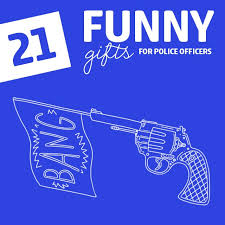21 hilarious gifts for police officers