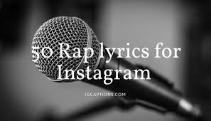 badass rap lyrics instagram captions from popular songs