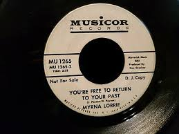 MYRNA LORRIE You're Free to Return to Your Past 45 RECORD DJ PROMO | eBay