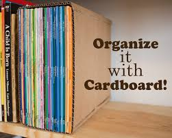 organize it with cardboard upcycled