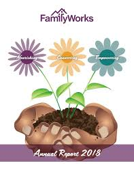 2018 Annual Report by FamilyWorks - issuu