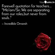 farewell quotation for te quotes writings by incredible