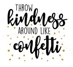 Cmi506 Throw Kindness Around Like Confetti Motivational Decal Inspirational For Sale Online Ebay