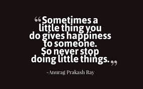 finding the joy in little things quotes enkiquotes