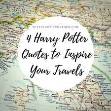 harry potter quotes to inspire your travels the eclectic voyager
