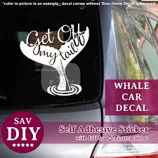 Excited To Share The Latest Addition To My Etsy Shop Get Off My Tail Window Whale Fin Car Decal Diy Vinyl Sticker 12 Diy Vinyl Car Decals Vinyl Sticker