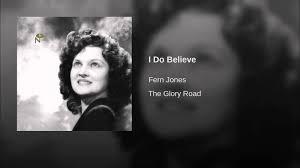 I Do Believe - YouTube