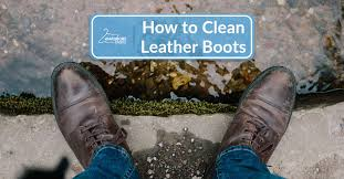 how to clean leather boots wardrobe