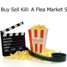 watch full Buy Sell Kill: A Flea Market Story (Adam Minarovich) 4K ...