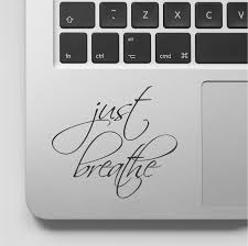 Macbook Decal Quote Just Breathe Yoga Motivational Laptop Decal Quote Inspirational Macbook Sticker Quo Macbook Decal Quotes Laptop Decal Laptop Stickers