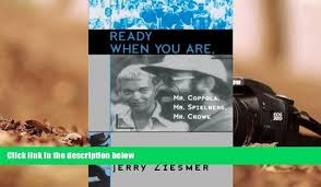 Download [PDF] Ready When You Are, Mr. Coppola, Mr. Spielberg, Mr ...