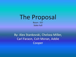 PPT - The Proposal Room 337 State hall PowerPoint Presentation, free  download - ID:2601191