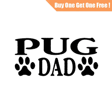 17 6 8 4cm Pug Dad Dog Paw Print Sticker Home Decor Wall Decal For Laptop Truck Motorcycle Cars Auto Window Bumper Vinyl Gift Stickers Wish