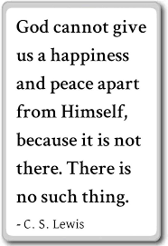 com god cannot give us a happiness and peace apart