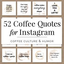 coffee quotes for instagram coffee quotes for social media