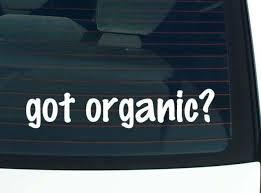 Got Organic Hobby Farming Vegetable Funny Car Decal Bumper Sticker Wall Ebay