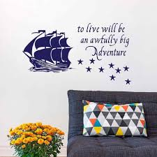 Wall Home Decal Quote To Live Will Be An Awfully Big Adventure Vinyl Sticker Pirate Ship Stars Kids Baby Boy Nursery Peter Pan Wall Stickers Aliexpress