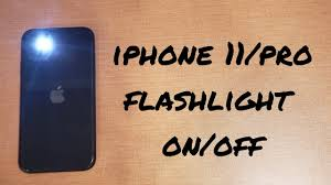iphone 11 pro flashlight on and off