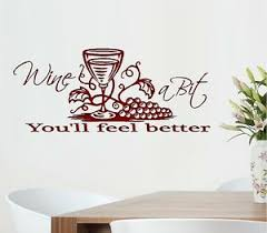 Wine A Bit You Ll Feel Better 2 Wall Or Window Decal Ebay