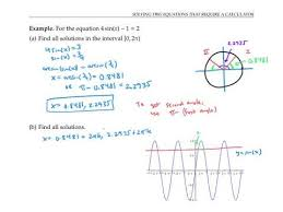 solving trig equations that require a