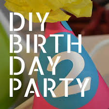 throw an awesome diy birthday party