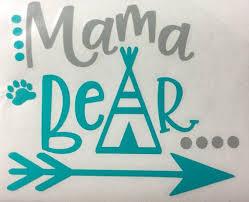 Mama Bear Decal New Mom Gift Mama Bear Car Decal Etsy In 2020 Mama Bear Decal Bear Decal Mama Bear