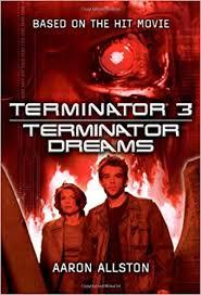 Amazon | Terminator 3: Terminator Dreams | Aaron Allston | Movie ...