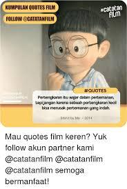 catatan kumpulan quotes film follow cocatatanfilm quotes agram
