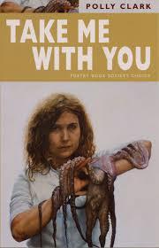 Take Me with You: Clark, Polly: 9781852247225: Amazon.com: Books