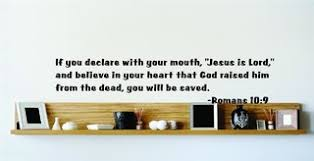 If You Declare With Your Mouth Jesus Is Lord Decal 22x22 Contemporary Wall Decals By Design With Vinyl