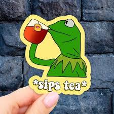 Kermit Meme Tea Laptop Sticker Vinyl Aesthetic Stickers Car Decal Sticker Water Bottle Sticker