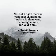 ▷ quotesdailyku • quotes daily • chairil anwar
